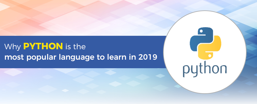Why Python is the most popular language to learn in 2019