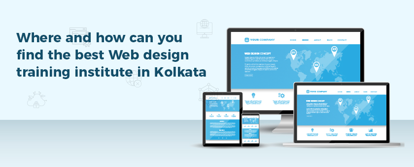 Where and how can you find the best Web design training institute in Kolkata