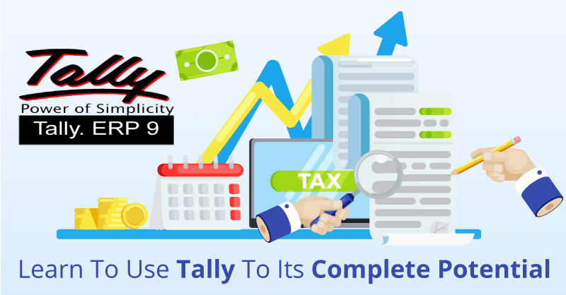 Learn To Use Tally to Its Complete Potential