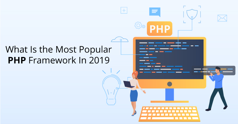 What Is the Most Popular PHP Framework In 2019