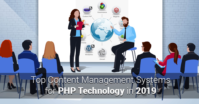 Top Content Management Systems for PHP Technology In 2019