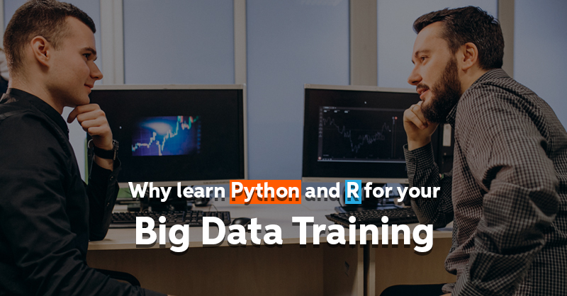 Why Learn Python And Also R For Your Big Data Training