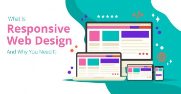 What Is Responsive Web Design And Why You Need It